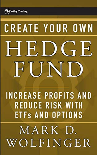 9780471655077: Create Your Own Hedge Fund: Increase Profits and Reduce Risks with ETFs and Options