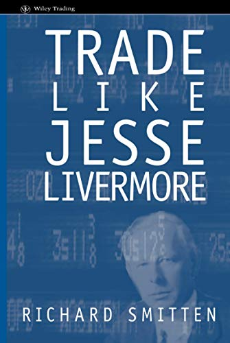 9780471655855: Trade Like Jesse Livermore (Wiley Trading)