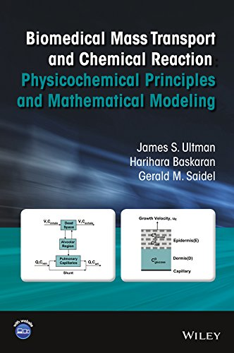 9780471656326: Biomedical Mass Transport and Chemical Reaction: Physicochemical Principles and Mathematical Modeling