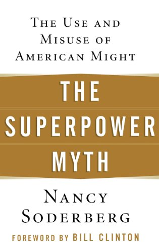 9780471656838: The Superpower Myth: The Use and Misuse of American Might