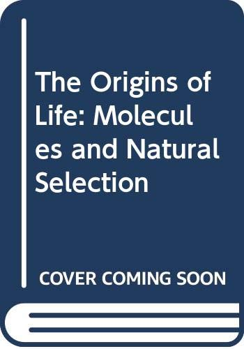 9780471656920: The Origins of Life: Molecules and Natural Selection