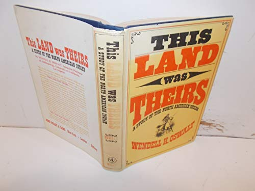 9780471657170: This Land Was Theirs: Study of North American Indians
