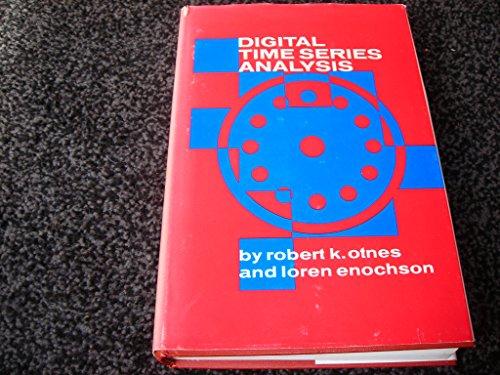 Digital Time Series Analysis: Otnes, Robert K., and Loren Enochson