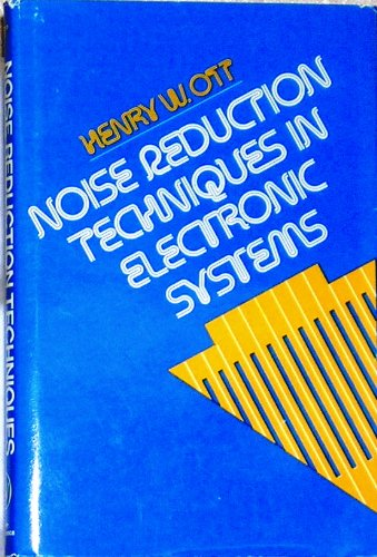 9780471657262: Noise Reduction Techniques in Electronic Systems