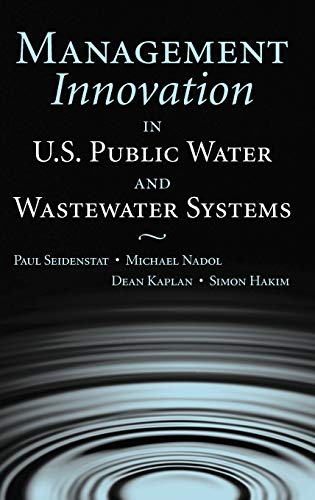 9780471657446: Management Innovation in U.S. Public Water and Wastewater Systems