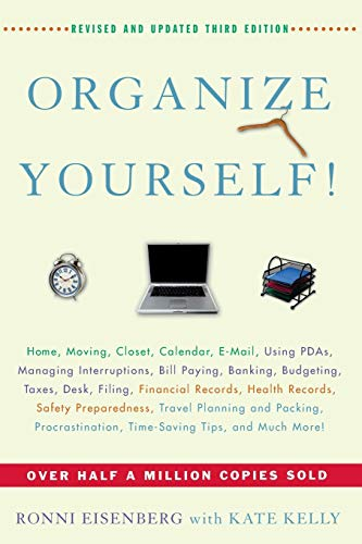 Organize Yourself! (9780471657507) by Ronni Eisenberg; Kate Kelly