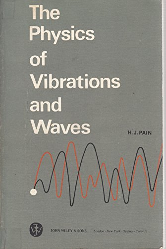9780471657606: Physics of Vibrations and Waves