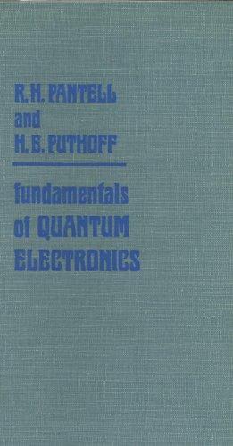 Fundamentals of Quantum Electronics: Pantell, Richard H., Puthoff, Harold E.
