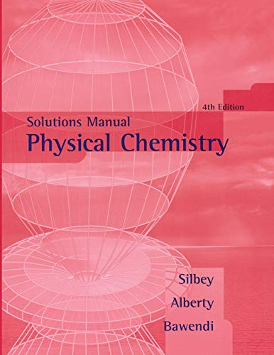 9780471658023: Physical Chemistry Solutions Manual