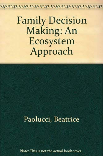 9780471658382: Family Decision Making: An Ecosystem Approach