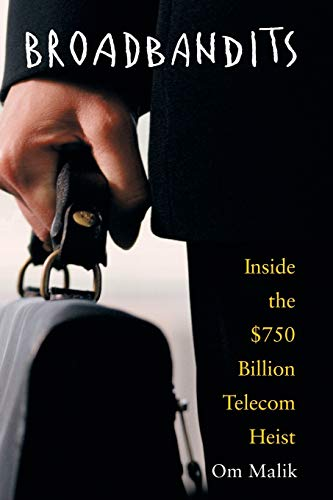 9780471660613: Broadbandits: Inside the $750 Billion Telecom Heist