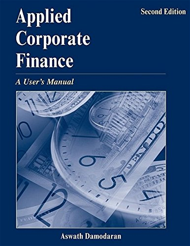 9780471660934: Applied Corporate Finance: A User's Manual