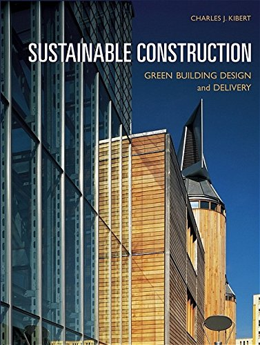 9780471661139: Sustainable Construction: Green Building Design And Delivery