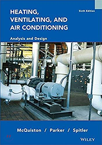 Wie Heating Ventilating and Air Conditioning: and Design, 6e, International Edition: McQuiston, ...