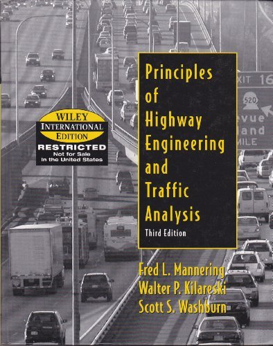 9780471661566: Wie Principles of Highway Engineering and Traffic Analysis, 3e, International Edition