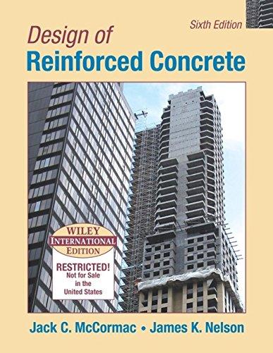 Design of Reinforced Concrete: McCormac, Jack C.,