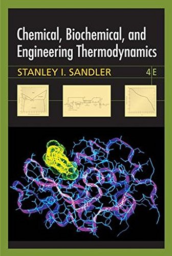 9780471661740: Chemical Biochemical and Engineering Thermodynamics 4E