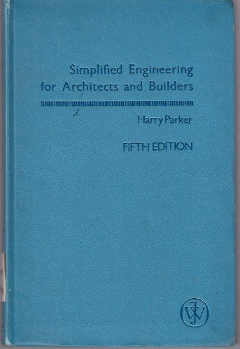 9780471662013: Simplified Engineering for Architects and Builders