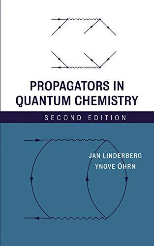 9780471662570: Propagators in Quantum Chemistry