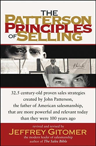 The Patterson Principles of Selling: Gitomer, Jeffrey