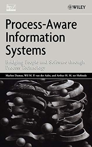 9780471663065: Process Aware Information Systems: Bridging People and Software Through Process Technology
