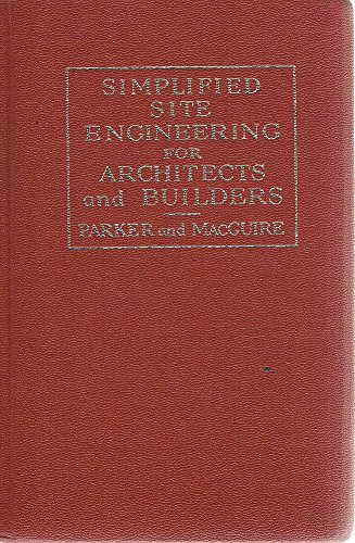 9780471663638: Simplified Site Engineering for Architects and Builders (Parker/Ambrose Series of Simplified Design Guides)