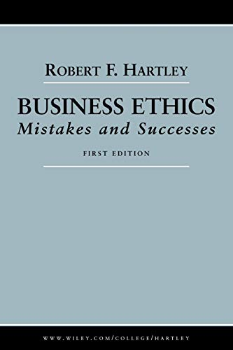 9780471663737: Business Ethics: Mistakes and Successes