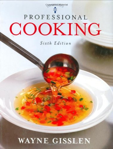 9780471663768: Professional Cooking, 6th Edition