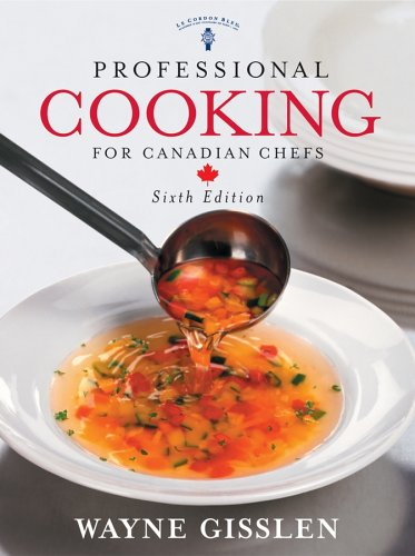 9780471663775: Professional Cooking for Canadian Chefs