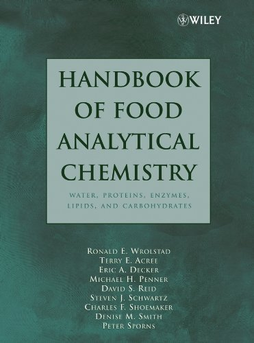 9780471663782: Handbook of Food Analytical Chemistry, Volume 1: Water, Proteins, Enzymes, Lipids, and Carbohydrates