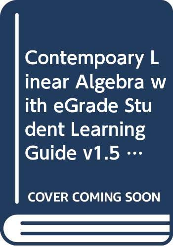 9780471665274: Contemporary Linear Algebra: WITH EGrade Student Learning Guide V1.5 (Wiley Plus Products)