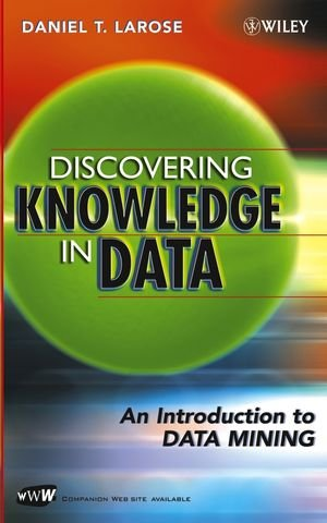 9780471666578: Discovering Knowledge in Data: An Introduction to Data Mining