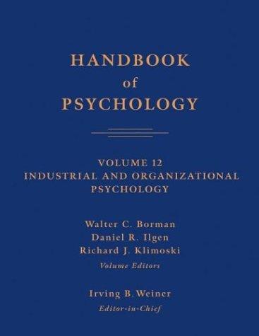 9780471666745: Handbook of Psychology, Industrial and Organizational Psychology (Volume 12)