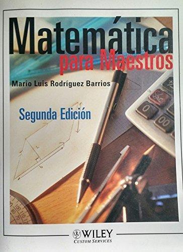 9780471667070: (WCS)Matematica Para Maestros