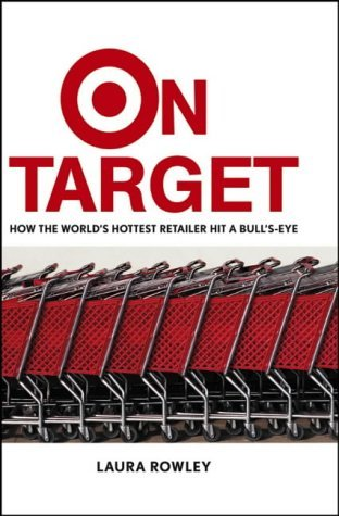 9780471667292: On Target: How the World's Hottest Retailer Hit a Bull's-Eye