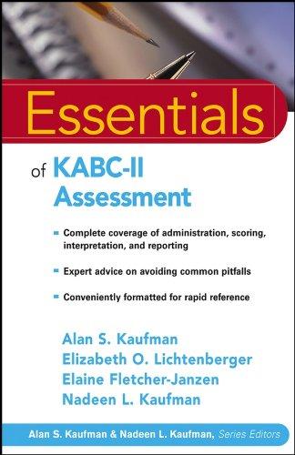 Essentials of KABC II Assessment (Paperback): Alan S. Kaufman, Nadeen L. Kaufman, Elaine ...