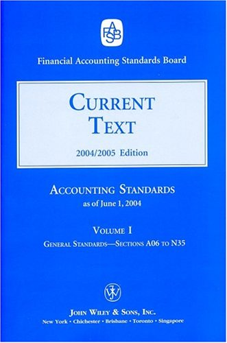 2004 Current Text (Accounting Standards Current Text): Financial Accounting Standards Board (FASB)