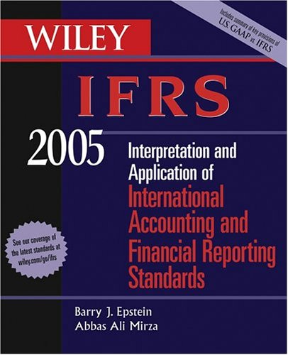 Abbas a mirza abebooks wiley ifrs 2005 interpretation and application of barry j epstein fandeluxe Image collections