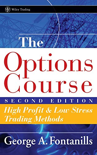 9780471668510: The Options Course: High Profit & Low Stress Trading Methods: High Profit and Low Stress Trading Methods (Wiley Trading)