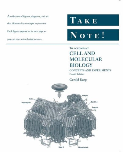 Take Note! to accompany Cell and Molecular: Gerald Karp
