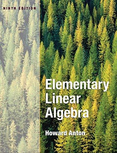 Elementary Linear Algebra (9th Revised edition): Howard Anton
