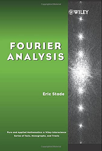 9780471669845: Fourier Analysis (Pure and Applied Mathematics: A Wiley Series of Texts, Monographs and Tracts)