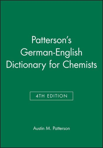 Patterson's German-English Dictionary for Chemists: Austin M. Patterson;