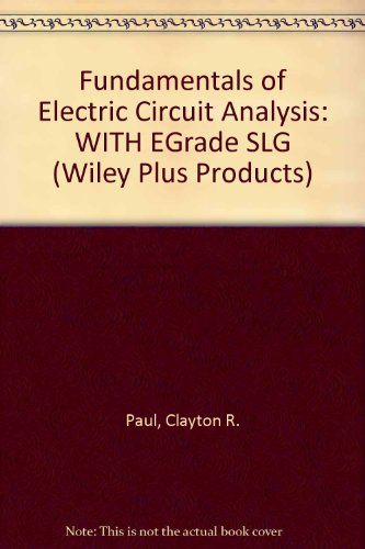 9780471670407: Fundamentals of Electric Circuit Analysis