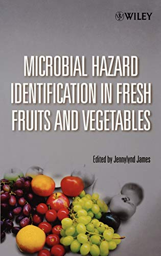 9780471670766: Microbial Hazard Identification in Fresh Fruits and Vegetables