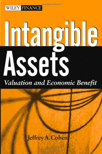 Intangible Assets: Valuation and Economic Benefit (0471671312) by Jeffrey Cohen