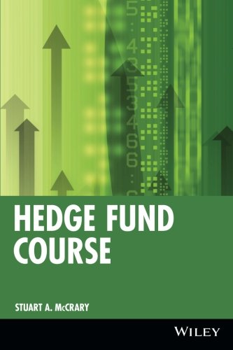 9780471671589: Hedge Fund Course