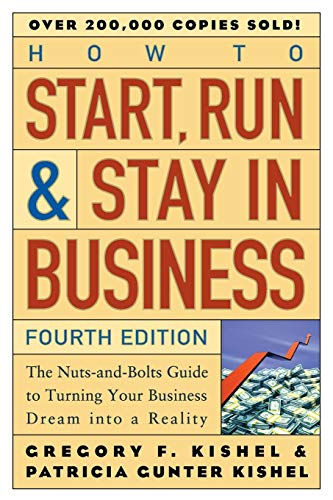9780471671848: How to Start, Run, and Stay in Business: The Nuts-and-Bolts Guide to Turning Your Business Dream Into a Reality
