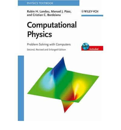9780471671909: Computational Physics: Problem Solving With Computers