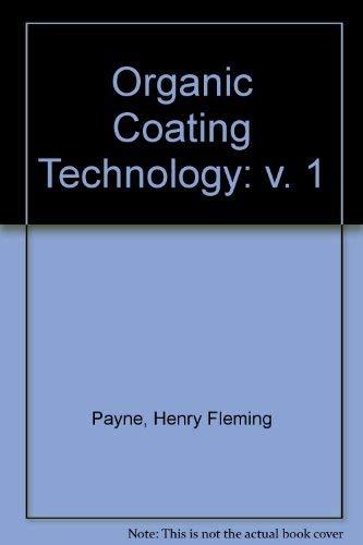 9780471672869: Organic Coating Technology: v. 1